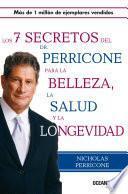 Libro de Los Siete Secretos Del Dr. Perricone Para La Belleza, Salud Y Longevidad