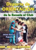 Libro de Deporte De Orientación: De La Escuela Al Club