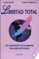 Libro de Libertad Total