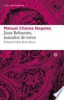 Libro de Juan Belmonte, Matador De Toros