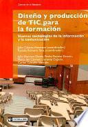 Libro de Diseño Y Producción De Tic Para La Formación