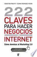 Libro de 222 Claves Para Hacer Negocios En Internet