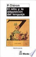 Libro de El Niño Y La Adquisición Del Lenguaje