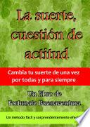 Libro de La Suerte, Cuestión De Actitud