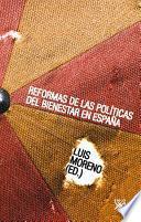 Libro de Reformas De Las Políticas Del Bienestar En España