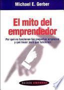Libro de El Mito Del Emprendedor