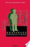 Libro de Krassnoff, Arrastrado Por Su Destino