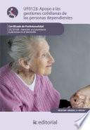 Libro de Apoyo En Las Gestiones Cotidianas De Las Personas Dependientes. Sscs0108