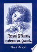 Libro de Rosa Pérez, Señora De García