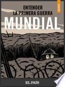 Libro de Entender La I Guerra Mundial