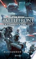 Libro de Star Wars. Battlefront. La Compañía Twilight