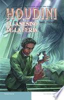 Libro de Houdini Y El Asesino De La Feria