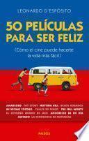 Libro de 50 Películas Para Ser Feliz