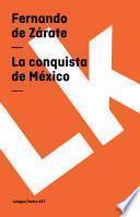 Libro de La Conquista De México