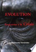 Libro de Evolution, Respuestas A La Crisis