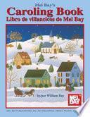 Libro de Mel Bay S Caroling Book