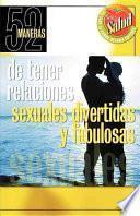 Libro de 52 Maneras De Tener Relaciones Sexuales Divertidas Y Fabulosas