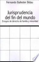 Libro de Jurisprudencia Delfin Del Mundo: Ensayos De Derecho De Familia Y Minoridad
