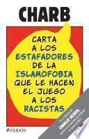 Libro de Carta A Los Estafadores De La Islamofobia Que Le Hacen El Juego A Los Racistas
