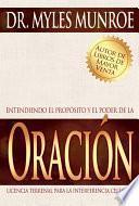 Libro de Entendiendo El Proposito Y El Poder De La Oracion