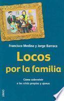 Libro de Locos Por La Familia