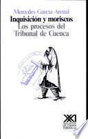 Libro de Inquisición Y Moriscos