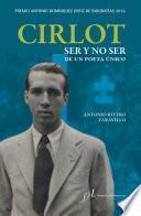 Libro de Cirlot. Ser Y No Ser De Un Poeta único