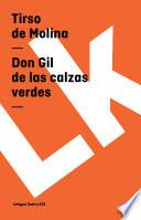 Libro de Don Gil De Las Calzas Verdes