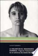 Libro de La Mujer En El Imaginario Surreal