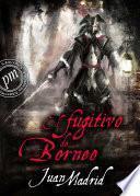 Libro de El Fugitivo De Borneo ( Recuerdos De Piratas) 3