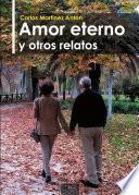 Libro de Amor Eterno Y Otros Relatos