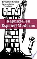 Libro de Rapunzel En Español Moderno (translated)