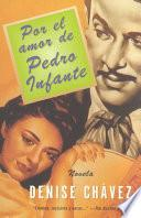 Libro de Por El Amor De Pedro Infante