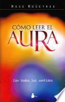 Libro de Como Leer El Aura / How To Read The Aura