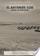 Libro de El Autobús 538 (made In Burujón)