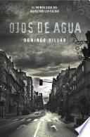 Libro de Ojos De Agua (inspector Leo Caldas 1)