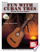 Libro de Fun With Cuban Tres