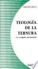 Libro de Teología De La Ternura