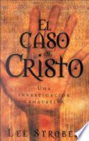 Libro de El Caso De Cristo