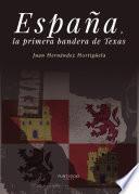 Libro de España, La Primera Bandera De Texas