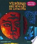 Libro de Medieval Stained Glass Windows In Catalonia