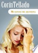 Libro de Mi Esposo Me Abandona