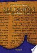 Libro de Salomón, Entre La Realidad Y El Mito