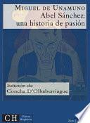 Libro de Abel Sánchez: Una Historia De Pasión
