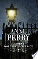 Libro de Conjura En Dorchester Terrace (inspector Thomas Pitt 27)