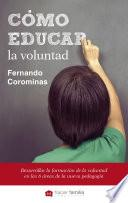 Libro de Cómo Educar La Voluntad