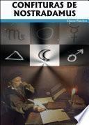 Libro de Confituras De Nostradamus