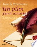 Libro de Un Plan Para Amarte. Venganza