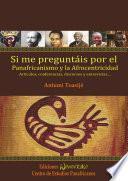 Libro de Si Me Preguntáis Por El Panafricanismo Y La Afrocentricidad