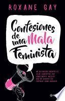 Libro de Confesiones De Una Mala Feminista